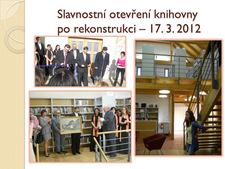 Slavnostní otevření knihovny po rekonstrukci – 17. 3. 2012