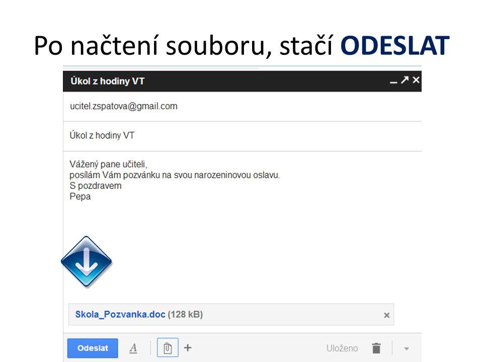 Po načtení souboru, stačí ODESLAT