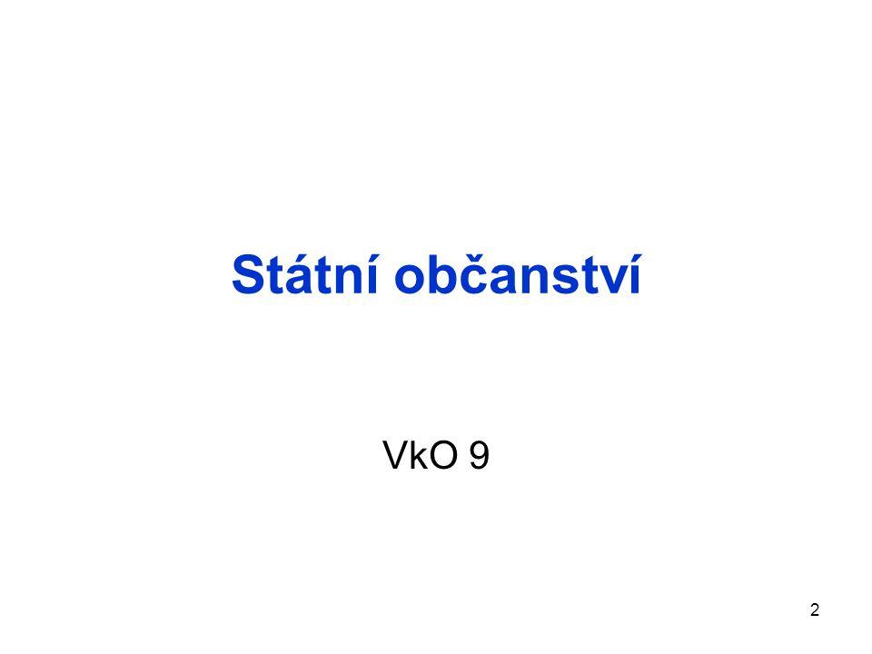 Státní občanství VkO 9 2
