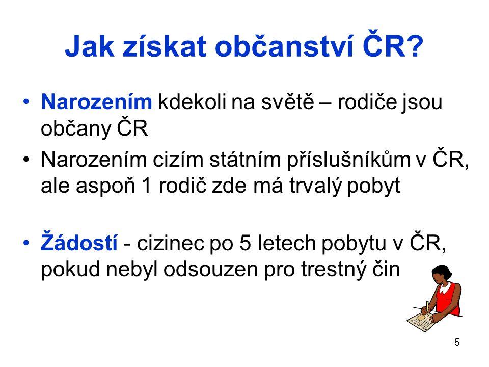5 Jak získat občanství ČR.