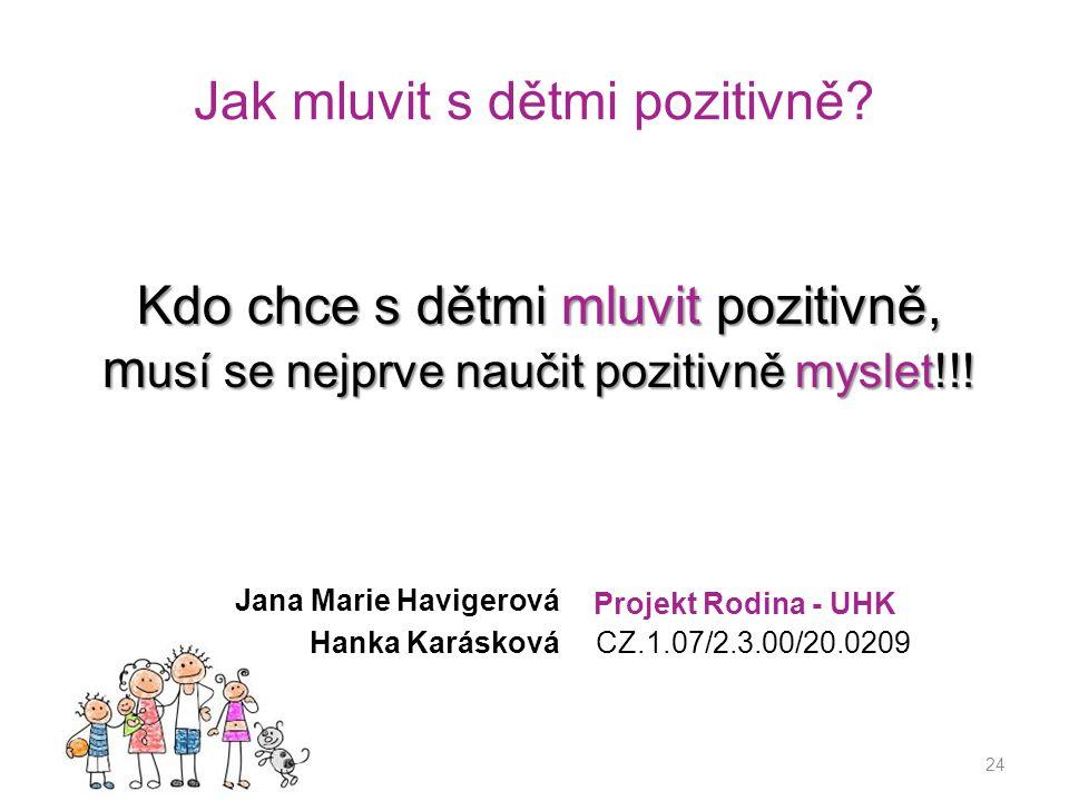 Jak mluvit s dětmi pozitivně.
