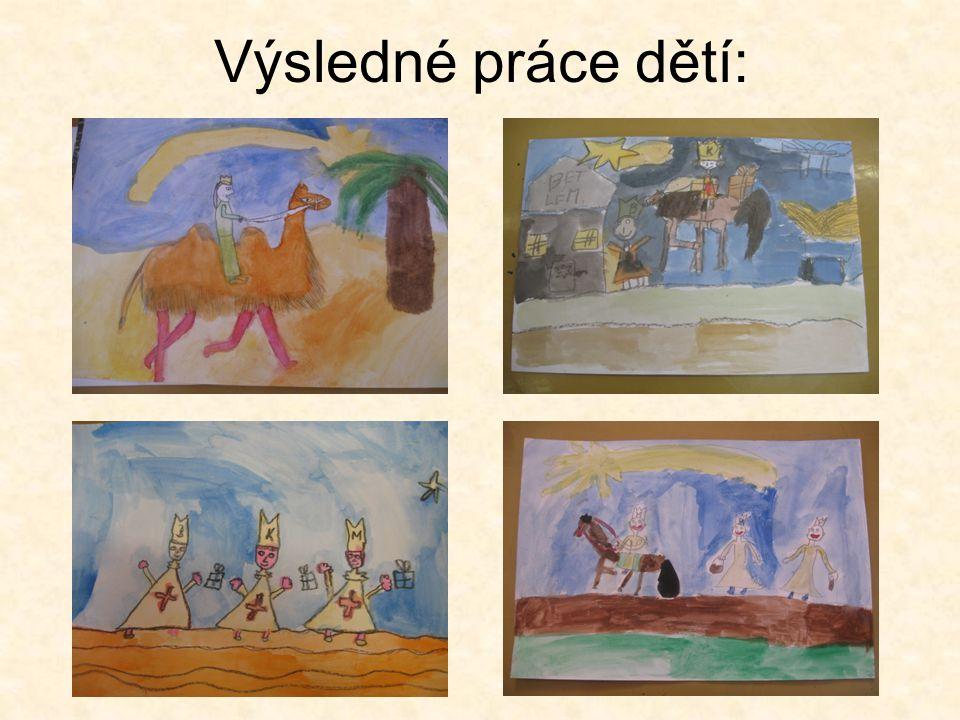 Výsledné práce dětí: