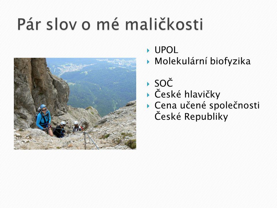 UPOL  Molekulární biofyzika  SOČ  České hlavičky  Cena učené společnosti České Republiky