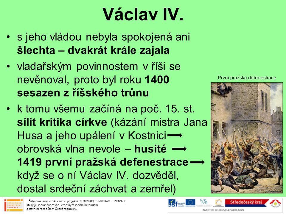 Václav IV. s jeho vládou nebyla spokojená ani šlechta – dvakrát krále zajala vladařským povinnostem v říši se nevěnoval, proto byl roku 1400 sesazen z