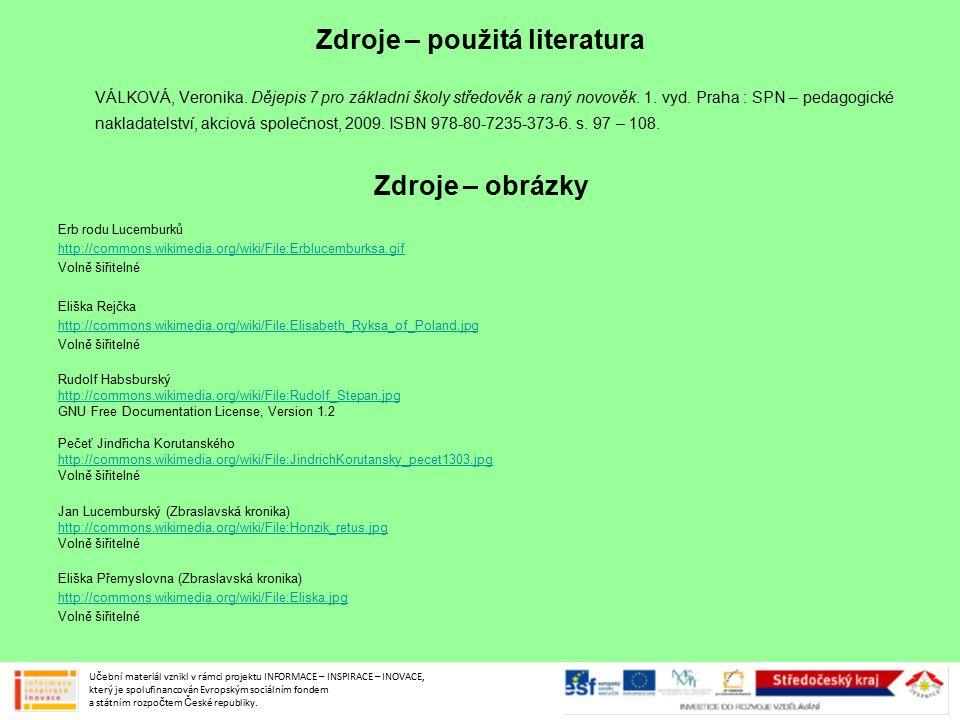 Zdroje – použitá literatura VÁLKOVÁ, Veronika.