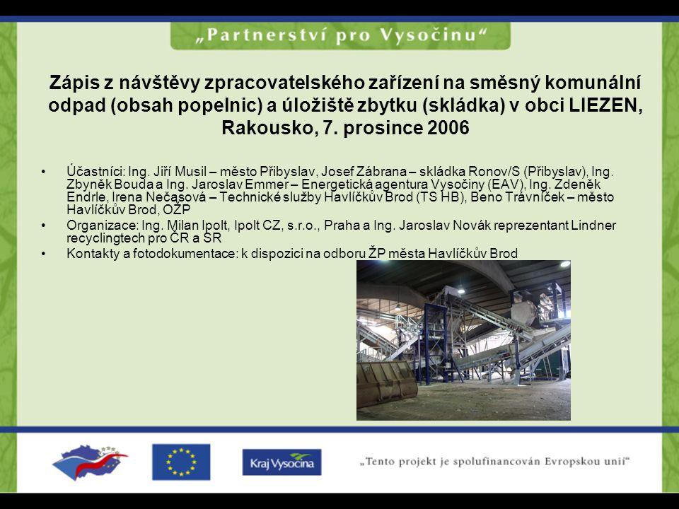 Zápis z návštěvy zpracovatelského zařízení na směsný komunální odpad (obsah popelnic) a úložiště zbytku (skládka) v obci LIEZEN, Rakousko, 7. prosince