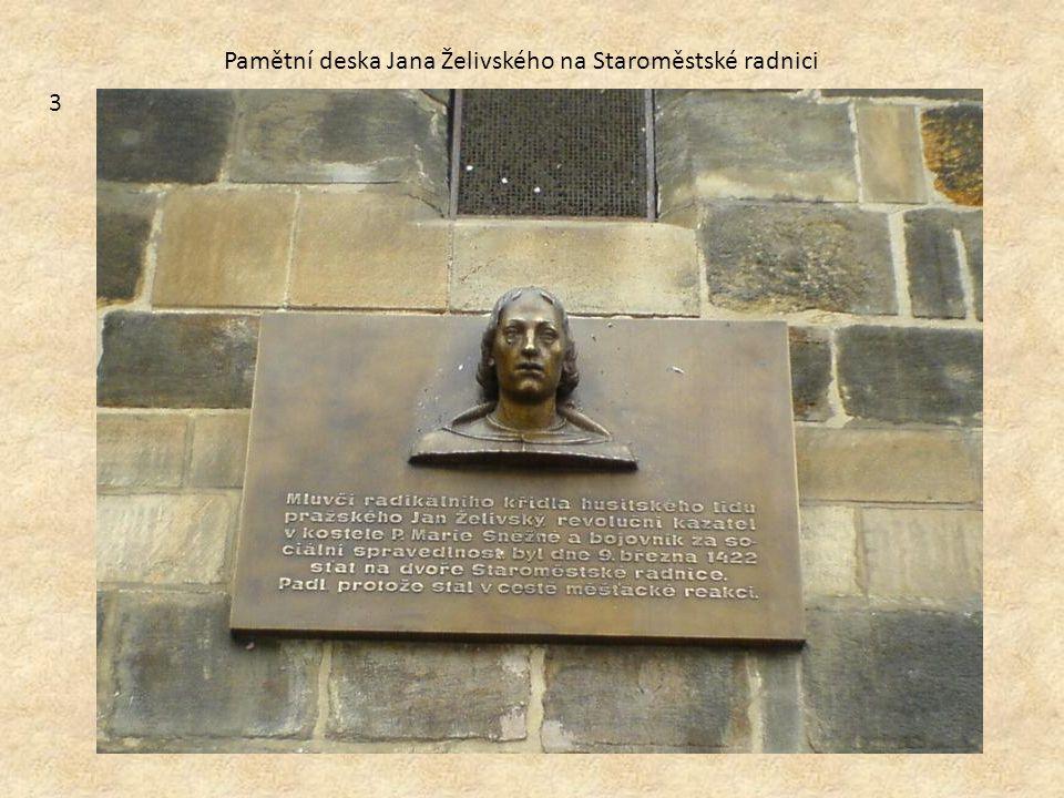 3 Pamětní deska Jana Želivského na Staroměstské radnici