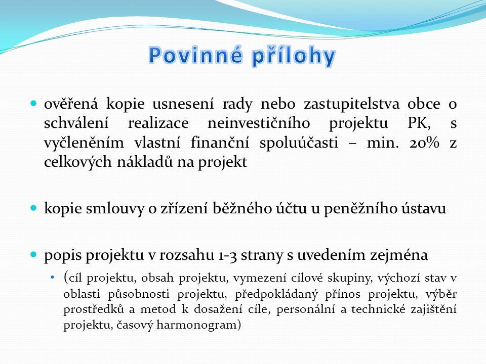 ověřená kopie usnesení rady nebo zastupitelstva obce o schválení realizace neinvestičního projektu PK, s vyčleněním vlastní finanční spoluúčasti – min