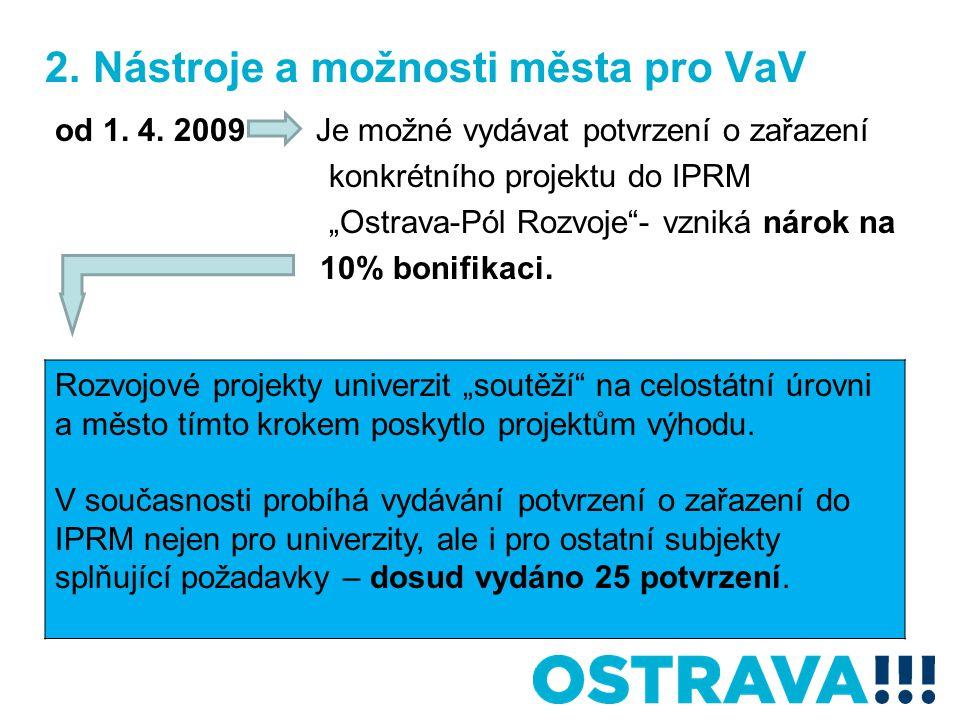 2. Nástroje a možnosti města pro VaV od 1. 4.