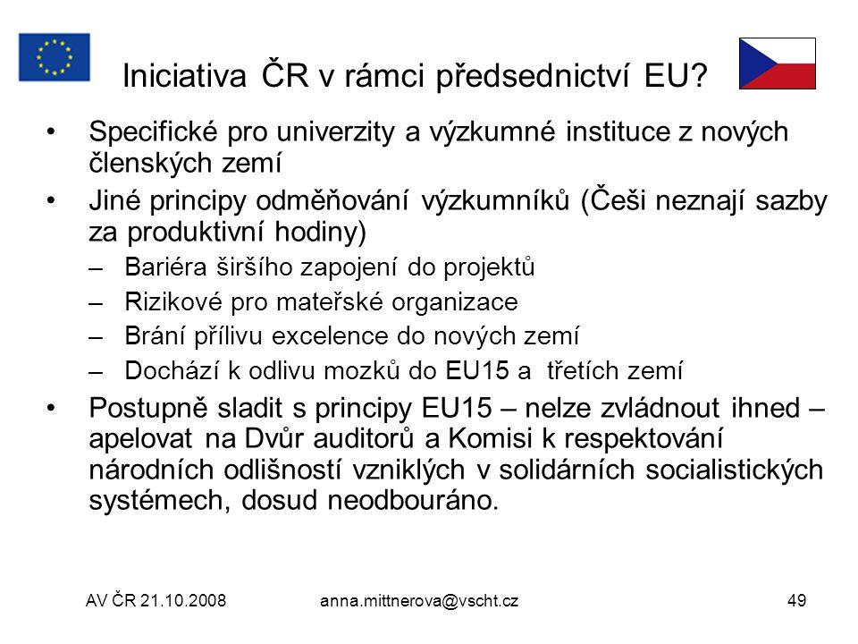 AV ČR 21.10.2008anna.mittnerova@vscht.cz49 Iniciativa ČR v rámci předsednictví EU.