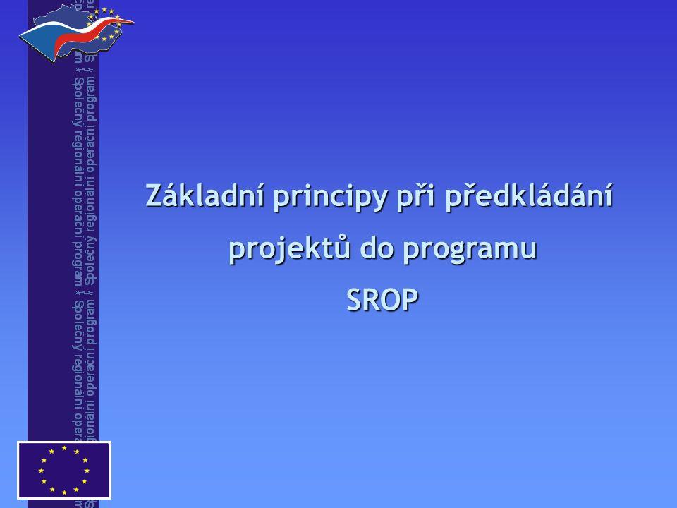 Základní principy při předkládání projektů do programu SROP