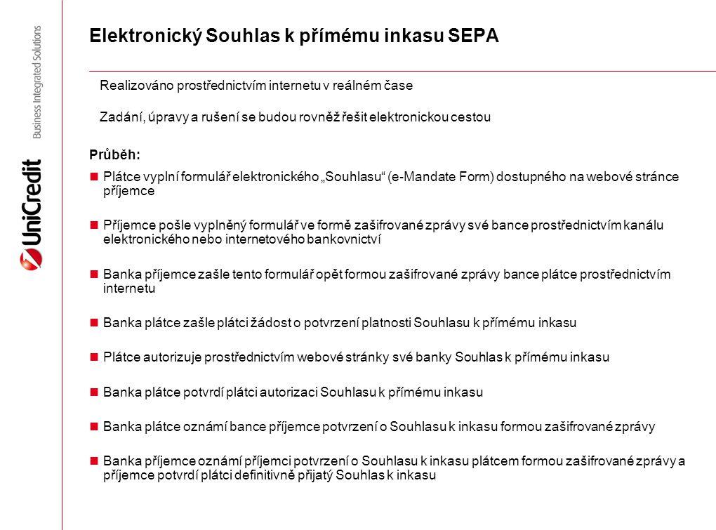 """Elektronický Souhlas k přímému inkasu SEPA Plátce vyplní formulář elektronického """"Souhlasu"""" (e-Mandate Form) dostupného na webové stránce příjemce Pří"""