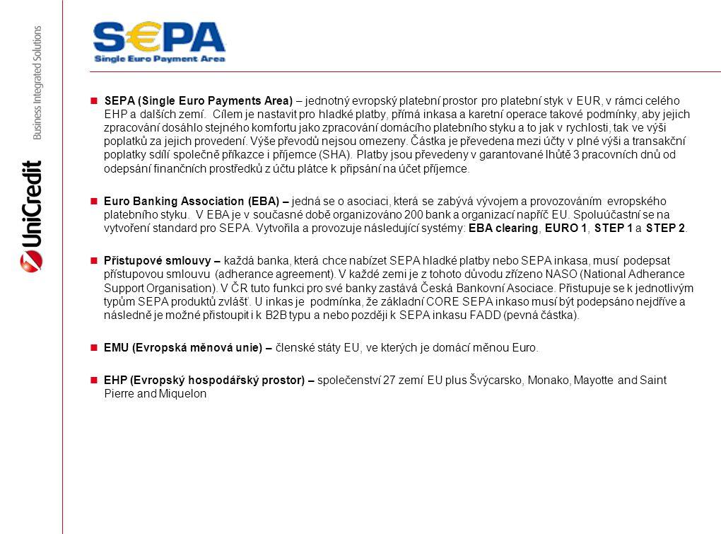 SEPA (Single Euro Payments Area) – jednotný evropský platební prostor pro platební styk v EUR, v rámci celého EHP a dalších zemí. Cílem je nastavit pr