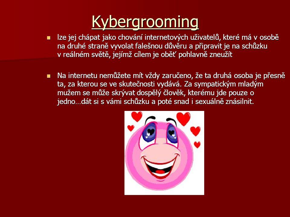 Kybergrooming lze jej chápat jako chování internetových uživatelů, které má v osobě na druhé straně vyvolat falešnou důvěru a připravit je na schůzku
