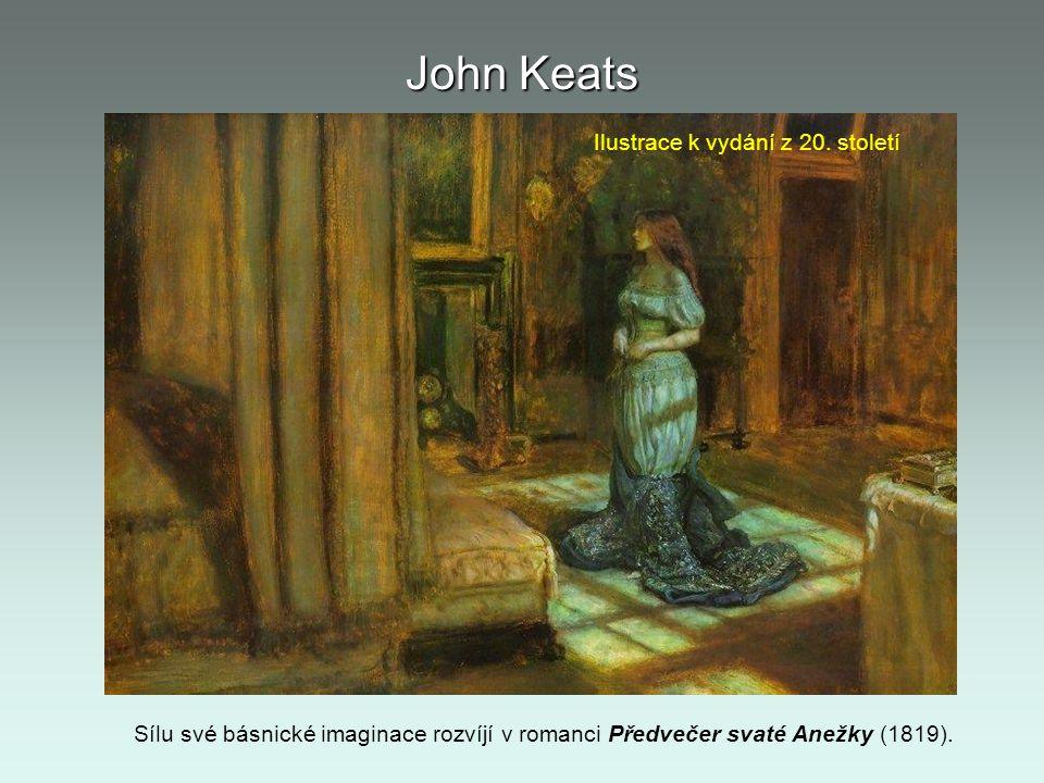John Keats Sílu své básnické imaginace rozvíjí v romanci Předvečer svaté Anežky (1819). Ilustrace k vydání z 20. století