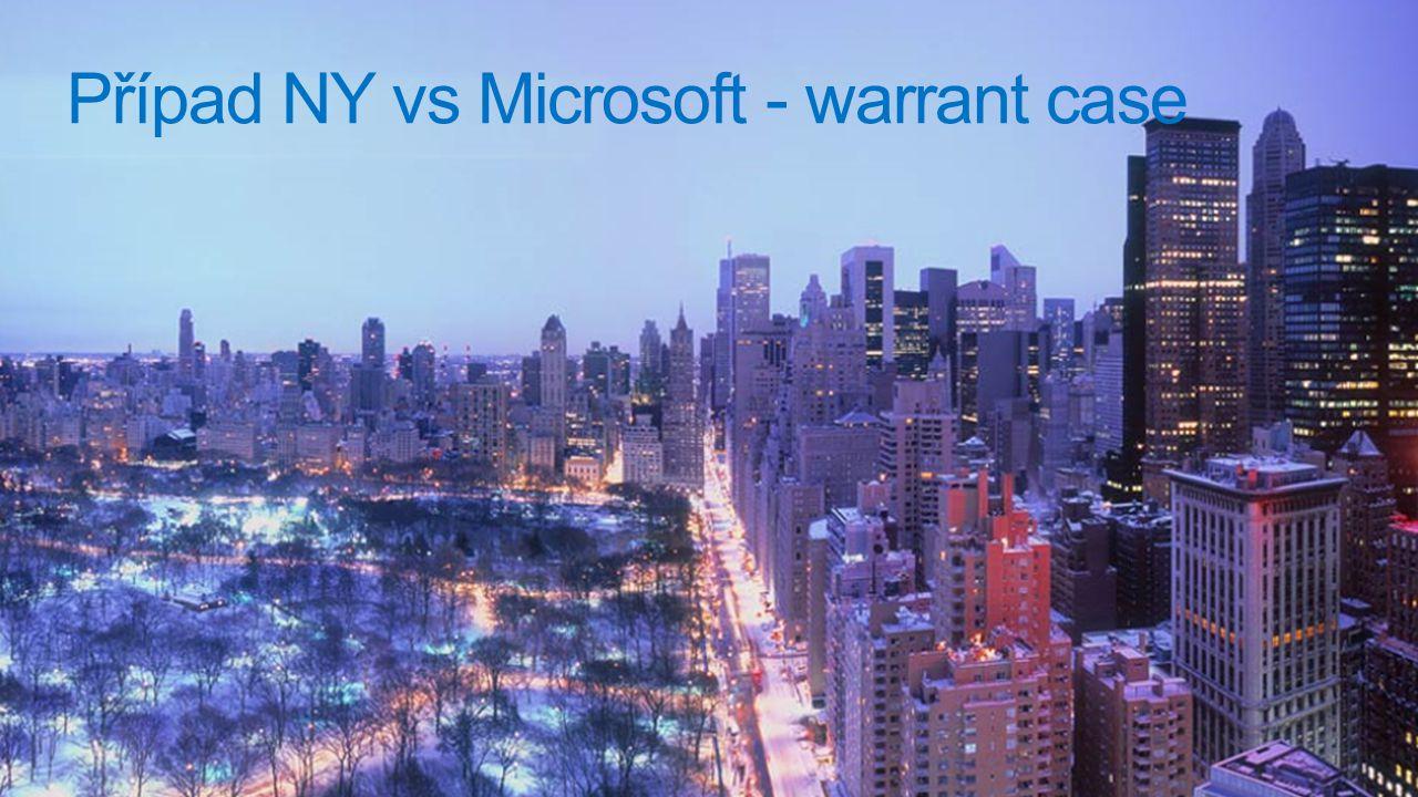 19 Případ NY vs Microsoft - warrant case