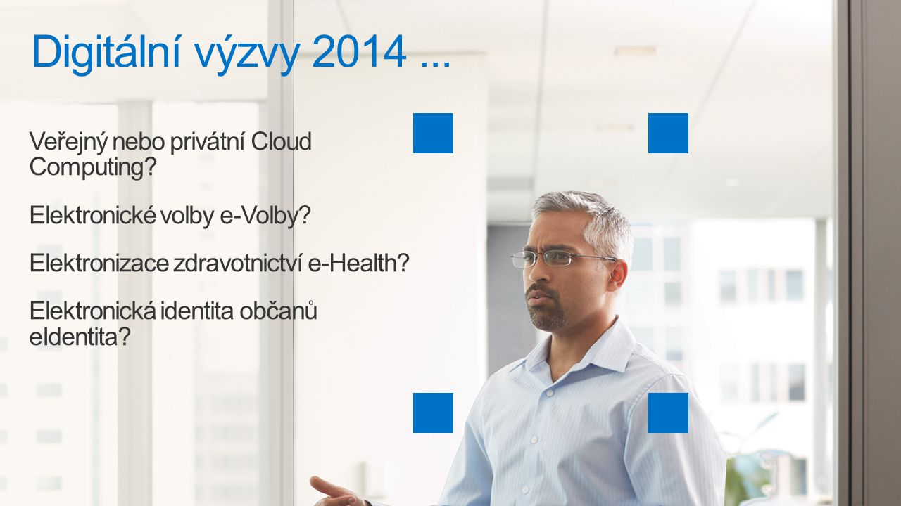 2 Digitální výzvy 2014... Veřejný nebo privátní Cloud Computing? Elektronické volby e-Volby? Elektronizace zdravotnictví e-Health? Elektronická identi