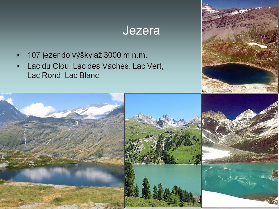 Jezera 107 jezer do výšky až 3000 m n.m. Lac du Clou, Lac des Vaches, Lac Vert, Lac Rond, Lac Blanc