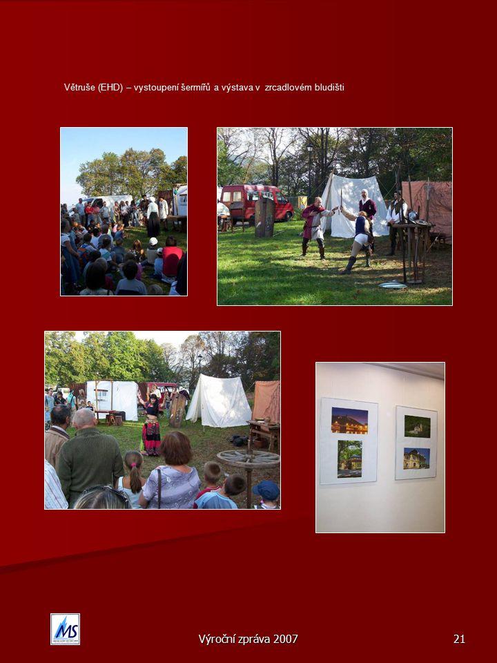 Výroční zpráva 2007 21 Větruše (EHD) – vystoupení šermířů a výstava v zrcadlovém bludišti