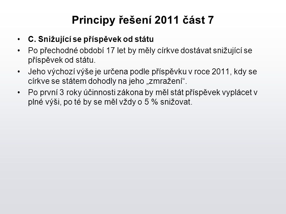 Principy řešení 2011 část 7 C.