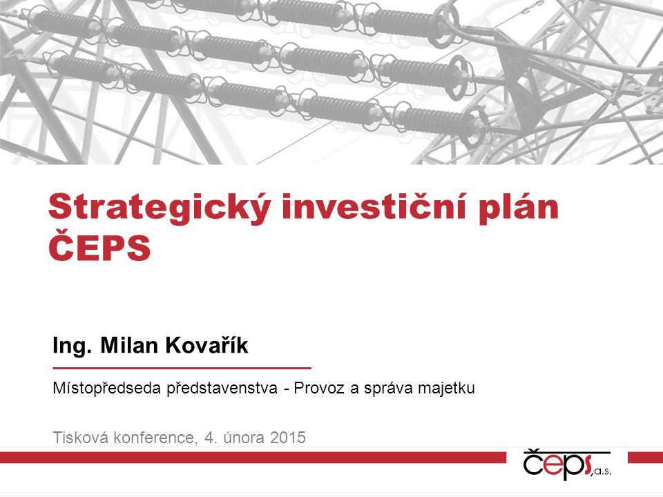 Strategický investiční plán ČEPS Ing.