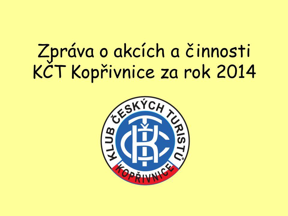 Zpráva o akcích a činnosti KČT Kopřivnice za rok 2014