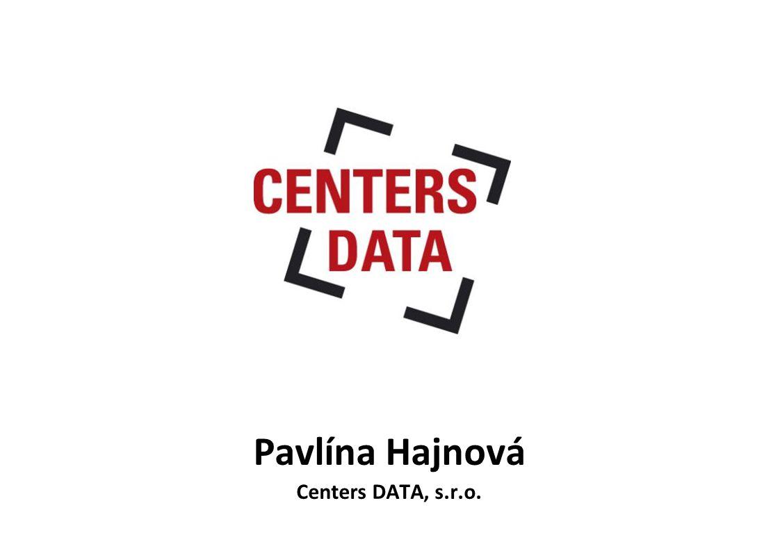 Pavlína Hajnová Centers DATA, s.r.o.