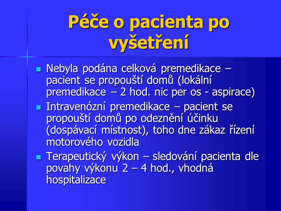 Komplikace po výkonu Celkový počet komplikací se udává 0,11%, mortalita 0,004%, Celkový počet komplikací se udává 0,11%, mortalita 0,004%, Komplikace způsobeny – Komplikace způsobeny – - Analgosedací – osoby starší 70 let, polymorbidní, léky - Zaváděným přístrojem – perforace jícnu (patologické léze), lacerace hypofaryngu - Dalším výkonem – biopsie, polypektomie atd.