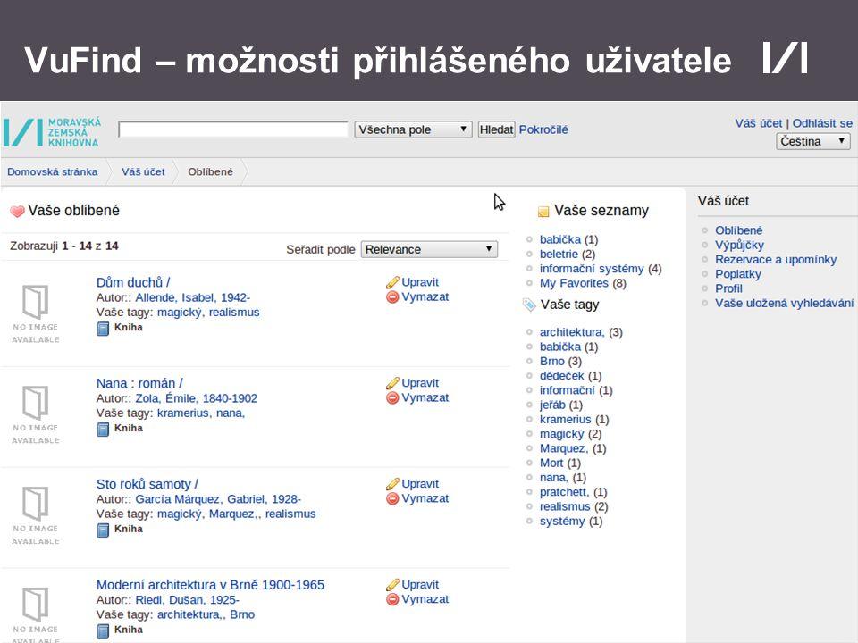 Moravská zemská knihovna VuFind – možnosti přihlášeného uživatele