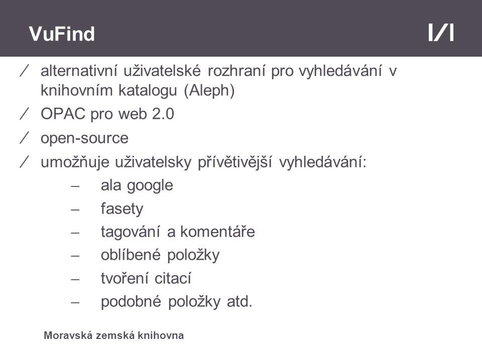 Moravská zemská knihovna VuFind – technické pozadí ⁄propojení na Aleph - původní ovladač vyvinuli v Universitní knihovně v Berlíně ⁄podporuje pouze přihlašování a seznam dostupných jednotek ⁄chybí zadávání požadavků na výpůjčku apod.