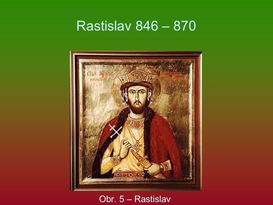 Rastislav 846 – 870 Obr. 5 – Rastislav