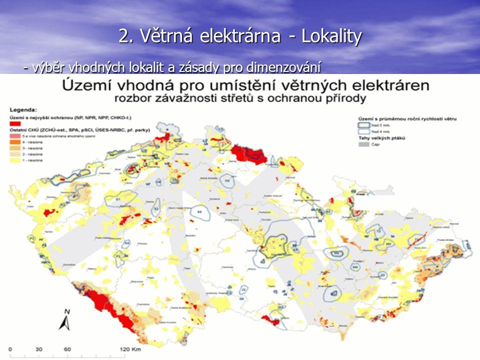 2. Větrná elektrárna - Lokality - výběr vhodných lokalit a zásady pro dimenzování