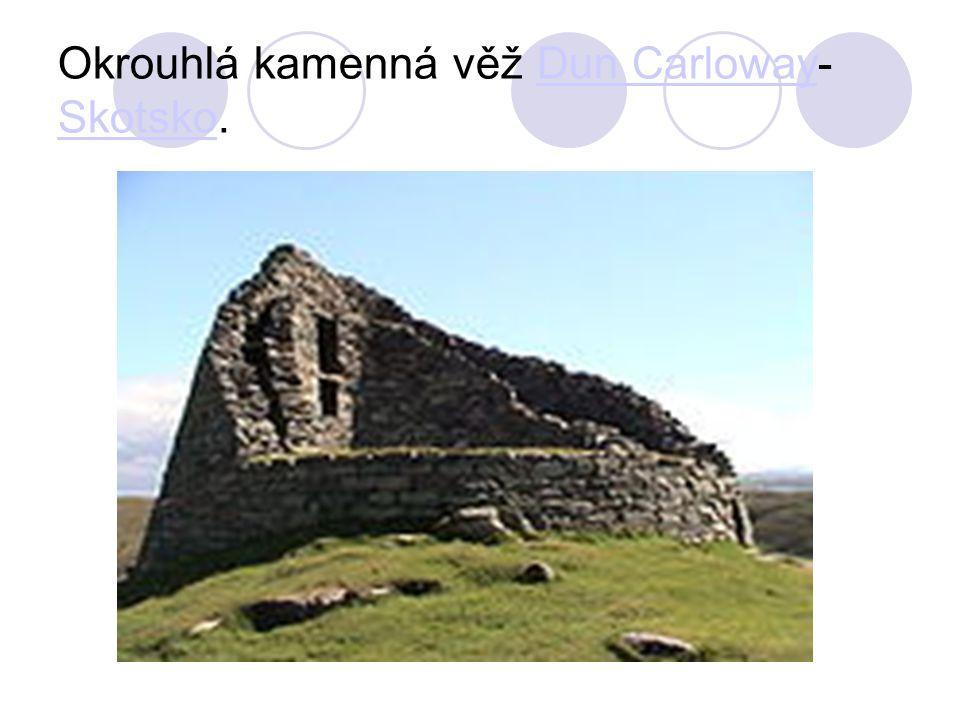 Okrouhlá kamenná věž Dun Carloway- Skotsko.Dun Carloway Skotsko