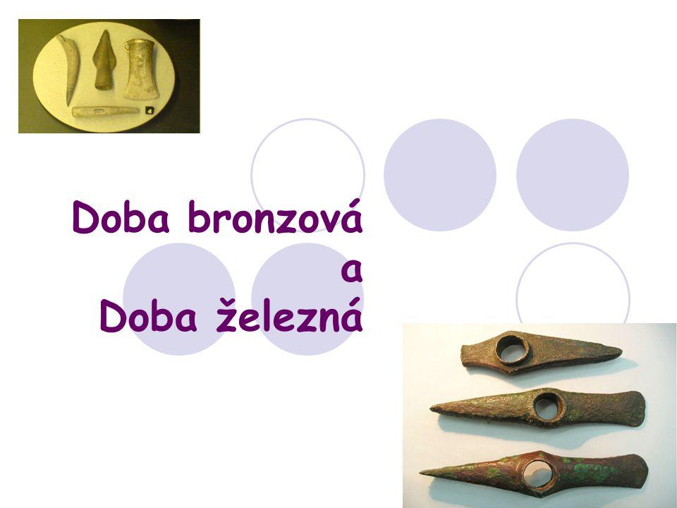 Doba bronzová 1900-800 př.n.l.