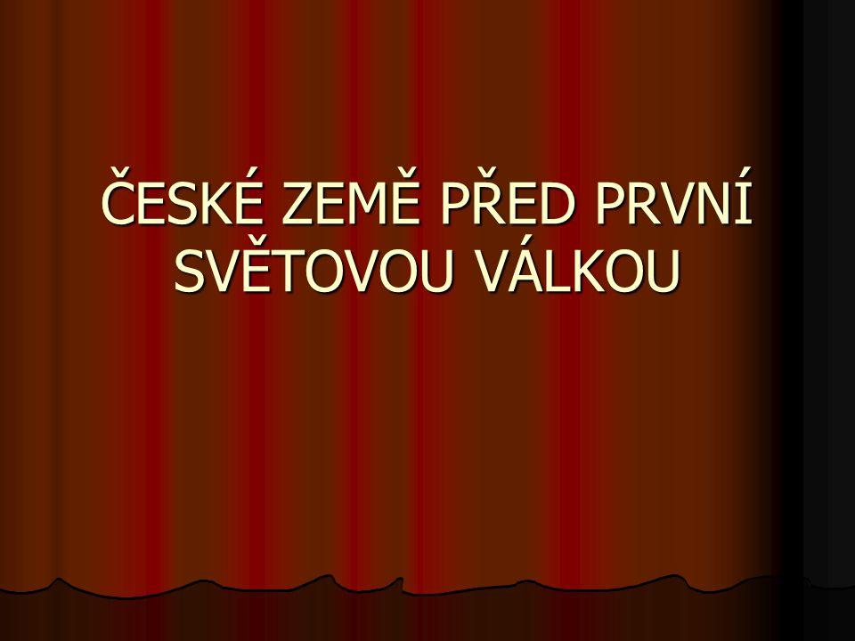 České země České země 10 mil.obyv.(z toho 3,5 mil.