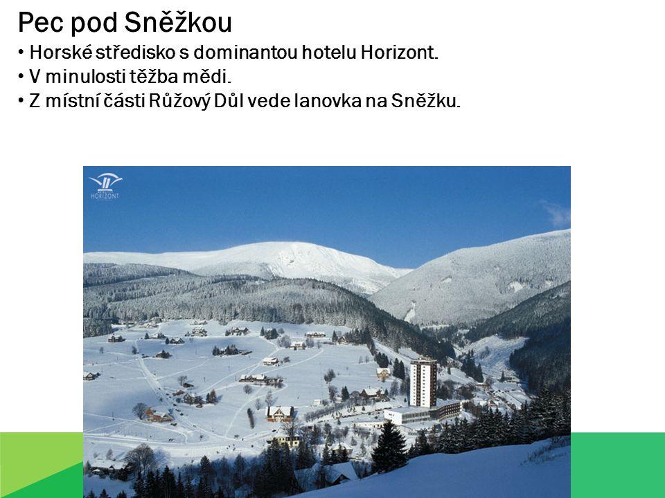 Pec pod Sněžkou Horské středisko s dominantou hotelu Horizont.