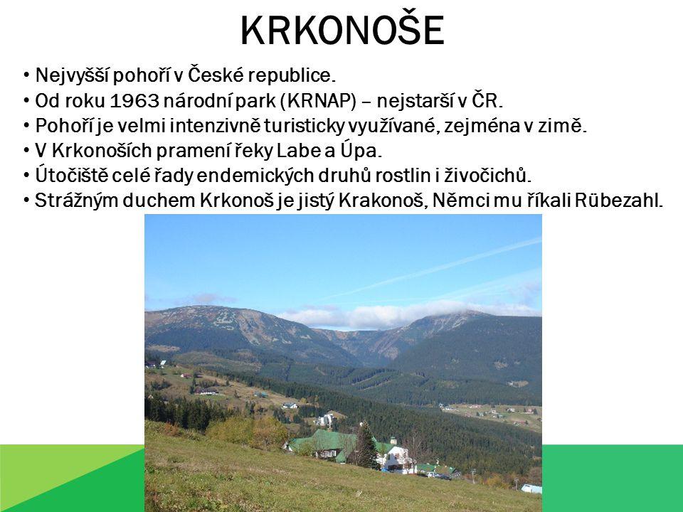 KRKONOŠE Nejvyšší pohoří v České republice. Od roku 1963 národní park (KRNAP) – nejstarší v ČR.