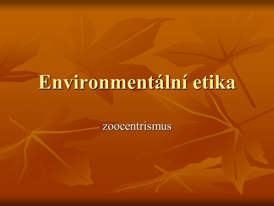 Environmentální etika zoocentrismus