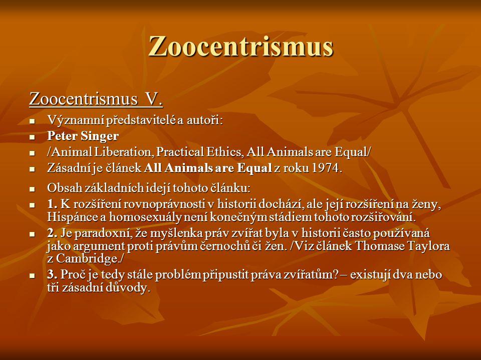 Zoocentrismus Zoocentrismus V.