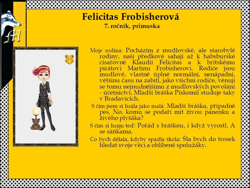 Felicitas Frobisherová 7.