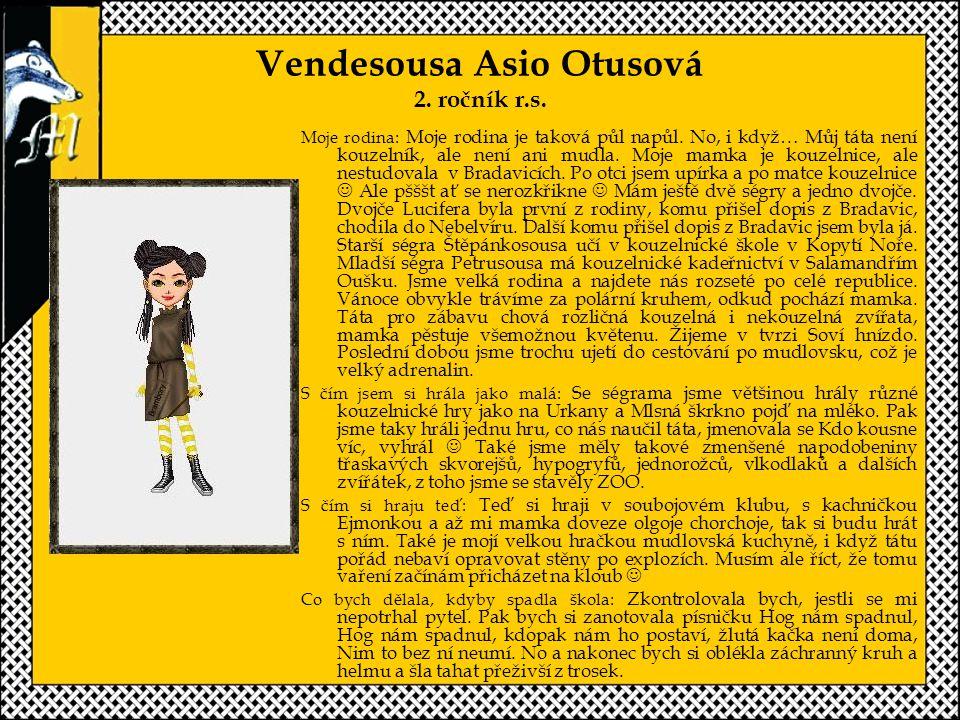 Vendesousa Asio Otusová 2.ročník r.s. Moje rodina: Moje rodina je taková půl napůl.