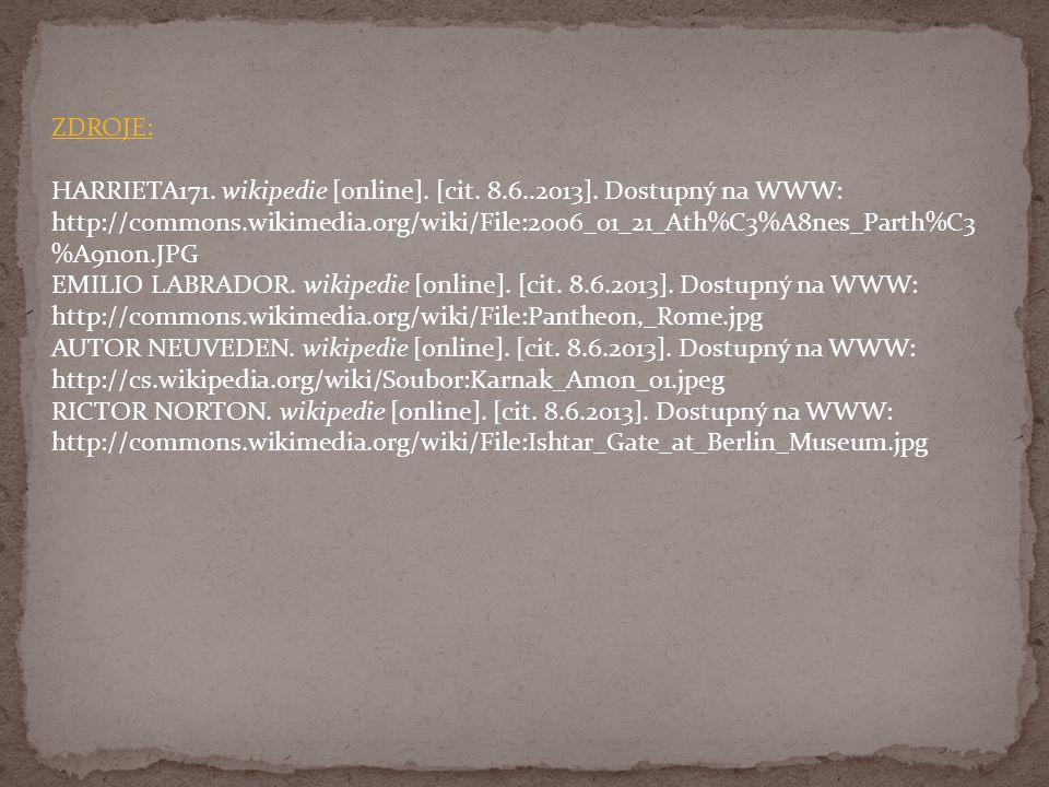 ZDROJE: HARRIETA171. wikipedie [online]. [cit. 8.6..2013].