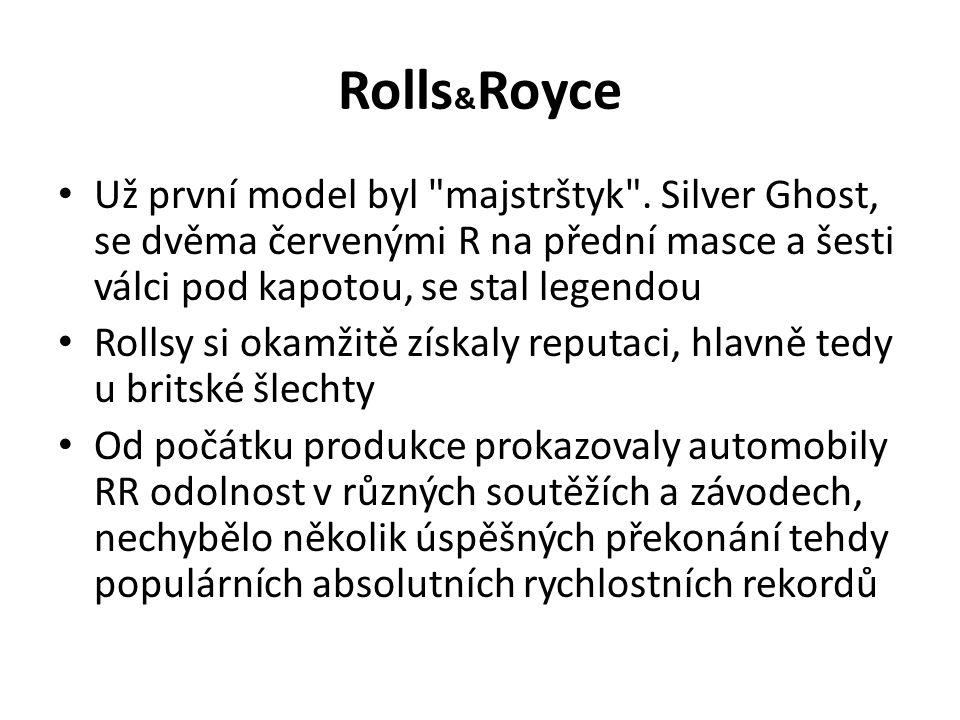 Rolls & Royce Už první model byl majstrštyk .