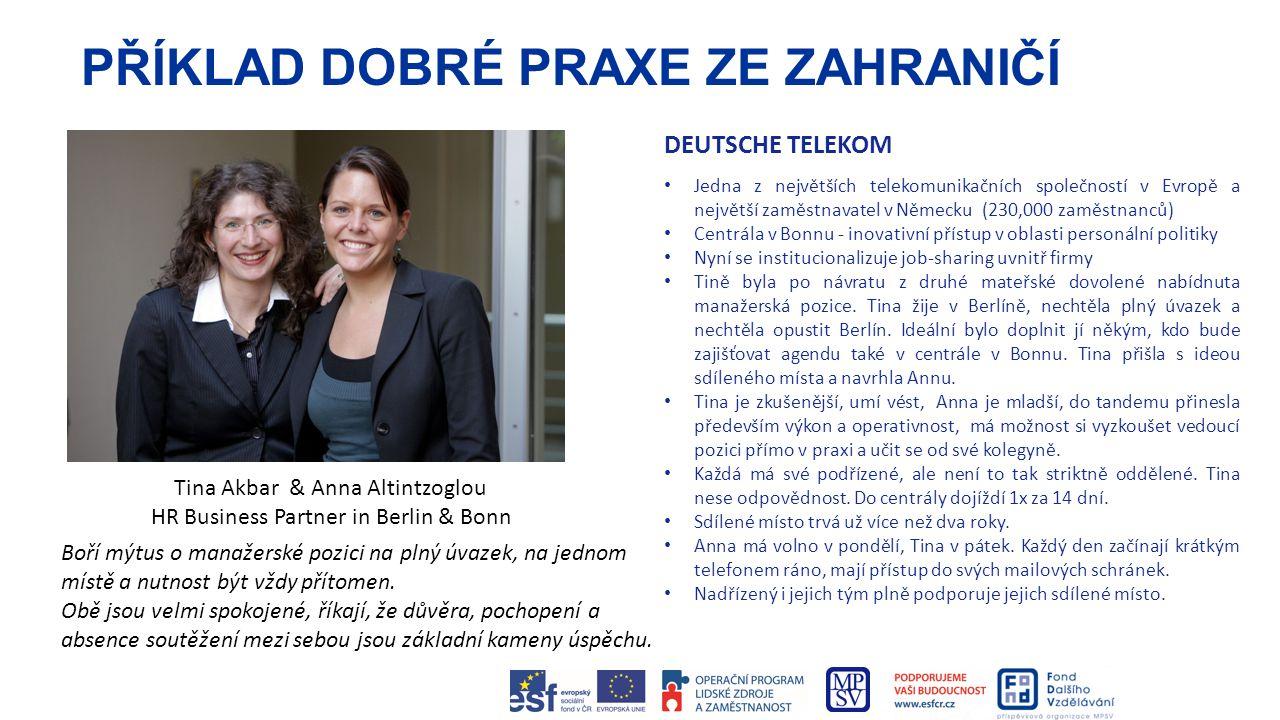 PŘÍKLAD DOBRÉ PRAXE ZE ZAHRANIČÍ DEUTSCHE TELEKOM Jedna z největších telekomunikačních společností v Evropě a největší zaměstnavatel v Německu (230,00