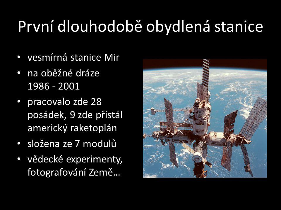 První dlouhodobě obydlená stanice vesmírná stanice Mir na oběžné dráze 1986 - 2001 pracovalo zde 28 posádek, 9 zde přistál americký raketoplán složena