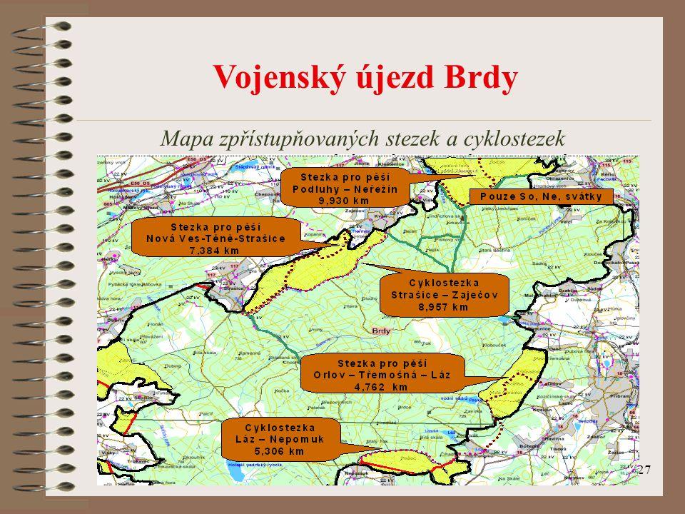 27 Vojenský újezd Brdy Mapa zpřístupňovaných stezek a cyklostezek