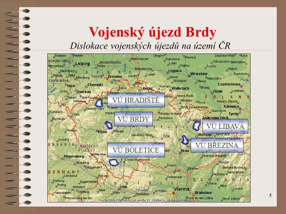5 VÚ HRADIŠTĚ VÚ LIBAVÁ VÚ BRDY VÚ BŘEZINA VÚ BOLETICE Dislokace vojenských újezdů na území ČR