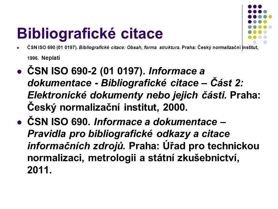 Bibliografické citace ČSN ISO 690 (01 0197).Bibliografické citace: Obsah, forma struktura.