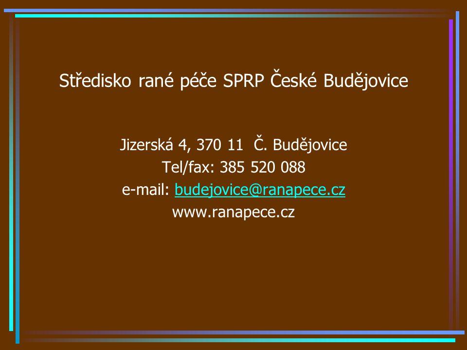Středisko rané péče SPRP České Budějovice Jizerská 4, 370 11 Č.