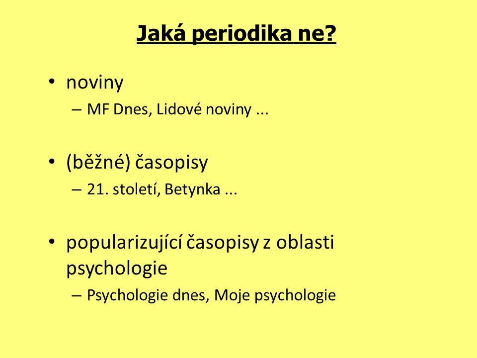 Jaká periodika ne.noviny – MF Dnes, Lidové noviny...